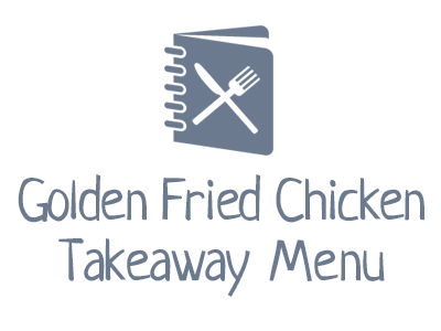 Golden Fried Chicken Takeaway Menu