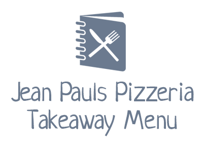 Jean Pauls Pizzeria Takeaway Menu