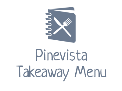 Pine Vista Takeaway Menu