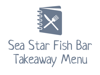 Sea Star Fish Bar Takeaway Menu