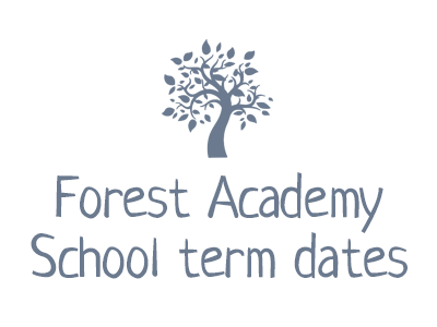 Forest Academy School term dates